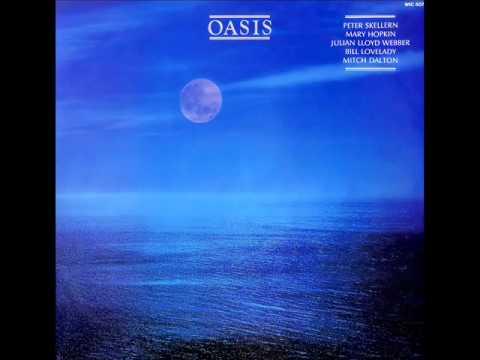 Oasis (Peter Skellern, Mary Hopkin, Julian Lloyd Webber, et al) - I Wonder Why