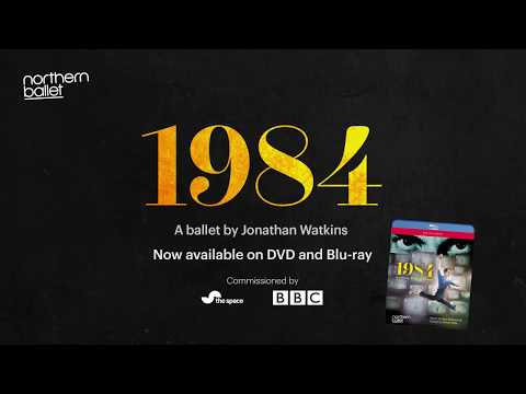 Now On DVD And BluRay: 1984 - A Ballet By Jonathan Watkins