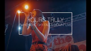 Yours Truly - 'When The Sky Falls Down' Live at The Metro Theatre