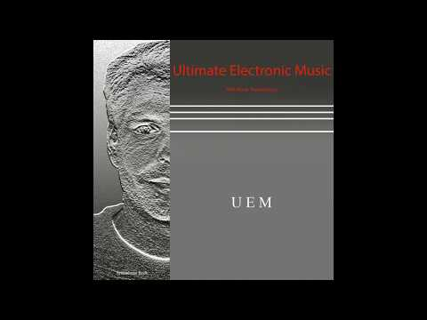 electronic music - Complete album also available on CD or Download: http://avbmp.bandcamp.com/album/ultimate-electronic-music (more info...) The UEM music is influenced by all ...