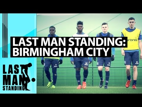 2 Touches & Volley: Birmingham City Academy, Last Man Standing