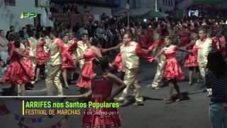 Arrifes nos Santos Populares -  Festival de Marchas  - 1 de Julho 2017