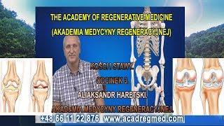 Kości i Stawy- Aliaksandr Haretski. Akademia Medycyny Regeneracyjnej.