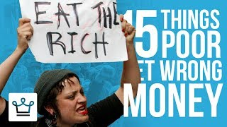 Video 15 Things Poor People Get WRONG About Money MP3, 3GP, MP4, WEBM, AVI, FLV Juli 2018