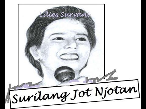 SURILANG JOT NJOTAN   Lilies Suryani