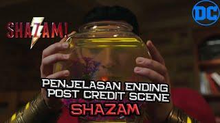Penjelasan Ending & Post Credit Scene SHAZAM | Siapa Si Ulat Bulu Yang Ada Di Post Credit Scene