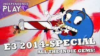 E3 2014 Special: Indie-Highlights - Independence Play