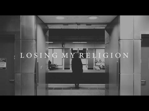 Losing My Religion (R.E.M. Cover)