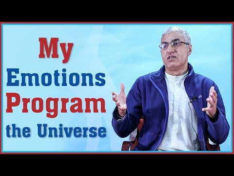 (My Emotions Program the Universe - Duration: 10 minutes.)