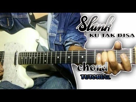 Download Lagu TUTORIAL Chord SLANK - KU TAK BISA    Belajar Gitar Simple ( Mudah ) Music Video