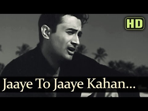 Video Jaayen Toh Jaayen Kahan - Dev Anand - Taxi Driver Old Hindi Songs - S.D.Burman - Talat Mehmood download in MP3, 3GP, MP4, WEBM, AVI, FLV January 2017