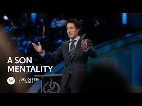 Joel Osteen - A Son Mentality