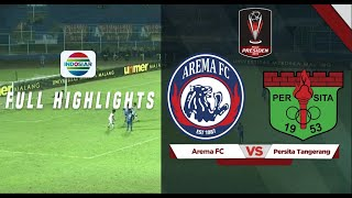 Arema FC (6) vs (1) Persita Tanggerang - Full Highlights | Piala Presiden 2019