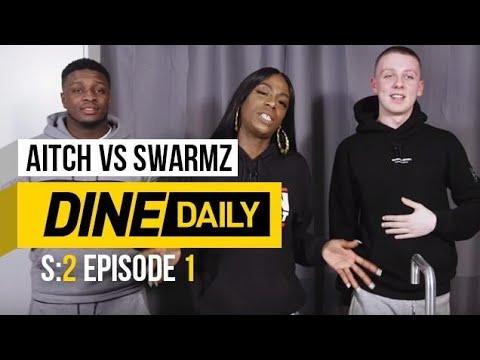 Aitch vs Swarmz – Dine Daily [S2:E1] | GRM Daily