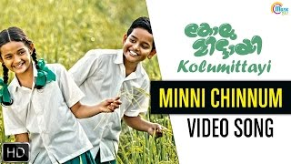 Minni Chinnum Song Video From Kolumittayi