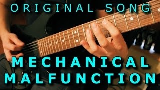 Original Song - MECHANICAL MALFUNCTION // Technical Metal / Djent