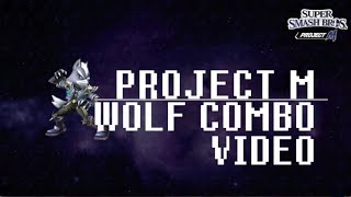 Project M Wolf Combo Video by donkos
