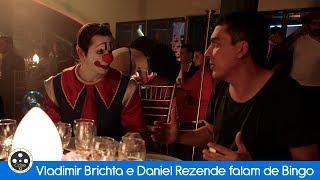 Vladimir Brichta e Daniel Rezende falam de Bingo – O Rei das manhãs