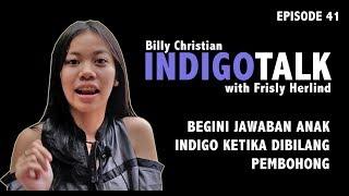 Video IndigoTalk #41 Begini Jawaban Anak Indigo Ketika Dibilang Pembohong MP3, 3GP, MP4, WEBM, AVI, FLV Agustus 2019