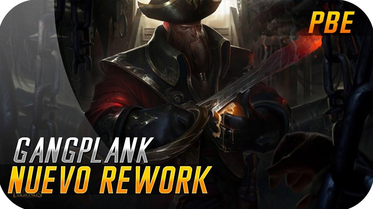 REWORK GANGPLANK | PBE | Pólvora y plomo, mucho plomo!!