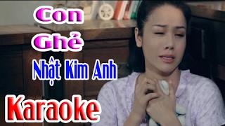 Video | Karaoke HD | Con Ghẻ - Nhật Kim Anh MP3, 3GP, MP4, WEBM, AVI, FLV Juni 2019