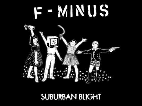 F-Minus - Suburban Blight 12