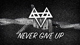 NEFFEX - Never Give Up ☝️ [Copyright Free]
