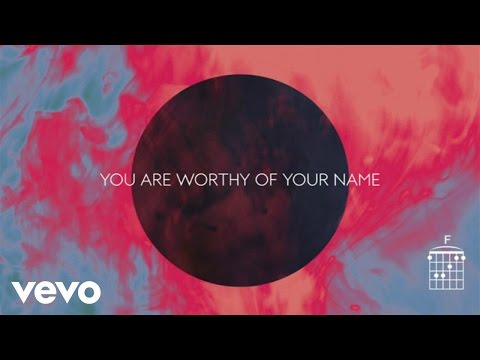 Worthy of Your Name (Live/Lyrics and Chords) [Feat. Sean Curran]
