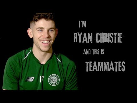 🤔 Celtic Teammates: Ryan Christie
