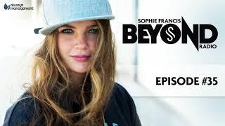 Sophie Francis Beyond Radio #035