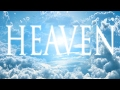 Heaven is Real: This Video will Open Your Eyes