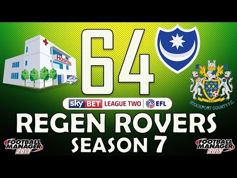 Regen Rovers | #64 Injury Hit Promotion Push | Football Manager 2017 Create-A-Club Career