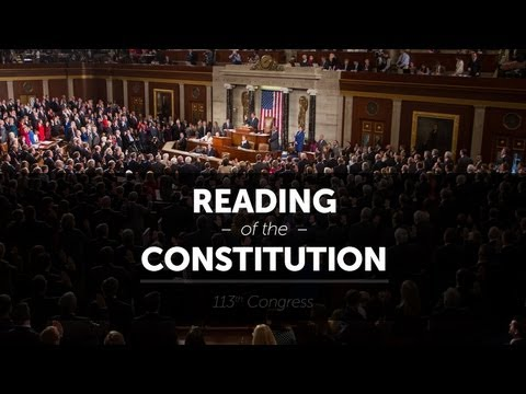 United States Congress - http://MajorityLeader.gov Member of the 113th Congress participate in the second ever reading of the United States Constitution on the floor of the House of ...