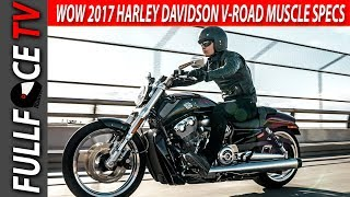 3. 2017 Harley Davidson V Rod Muscle Top Speed and Review