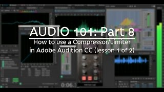 Video How to use a Compressor/Limiter (AUDIO 101: Part 8) MP3, 3GP, MP4, WEBM, AVI, FLV Desember 2018