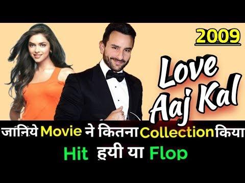 Saif Ali Khan LOVE AAJ KAL 2009 Bollywood Movie Lifetime WorldWide Box Office Collection