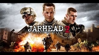 Nonton Jarhead 2  Field Of Fire  2014  Killcount Film Subtitle Indonesia Streaming Movie Download