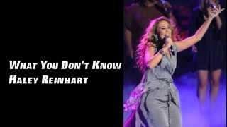 What You Don't Know - Haley Reinhart (Lyrics)