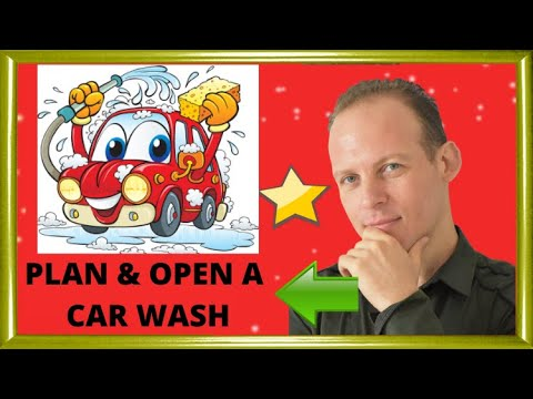 How to write a business plan and open a car wash