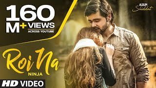 Video Roi Na Ninja (Full Song) Shiddat | Nirmaan | Goldboy | Tru Makers | Latest Punjabi Songs 2017 MP3, 3GP, MP4, WEBM, AVI, FLV November 2017