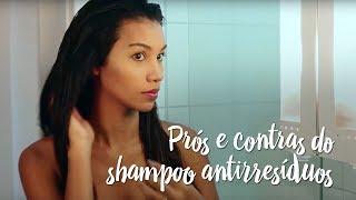 Fica a Dica – Prós e contras do shampoo antirresiduos