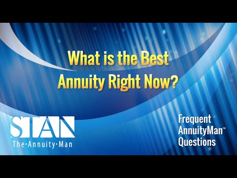 What is the best annuity right now?