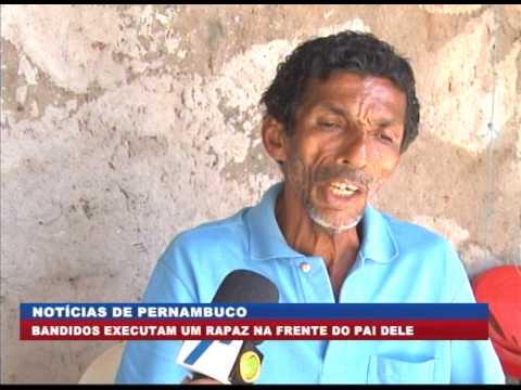 [BRASIL URGENTE PE] Bandidos executam rapaz na frente do pai