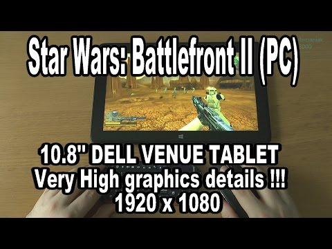 1# Star Wars: Battlefront 2 (PC) test on tablet Dell Venue 11 Pro 7140 Intel Core M-5Y71