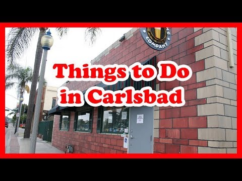 5 Things to Do in Carlsbad, California | US Travel Guide