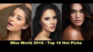 Miss World 2016 Top 10 Hot Picks - Fearless Forecast