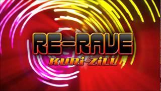 Video RE-RAVE - KURi-ZiLL MP3, 3GP, MP4, WEBM, AVI, FLV Agustus 2018