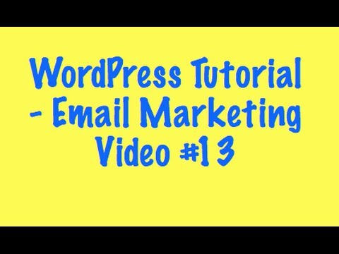 WordPress Tutorial – Email Marketing