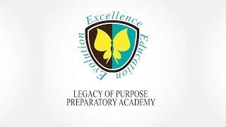 Legacy of Purpose Preparatory Academy