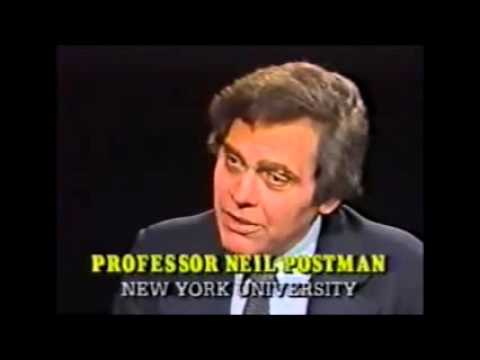 neil postman television as teacher Crtw 201 amusing ourselves to death : teaching as an amusing activity see-it through postman's eyes discussion questions outside the text in amusing ourselves to death, neil postman analyzes the effects that tv has on society.